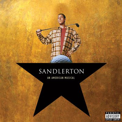 Hamilton If It Was Sung Entirely By Adam Sandler