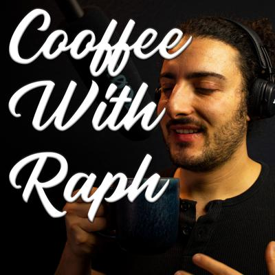 Coffee With Raph