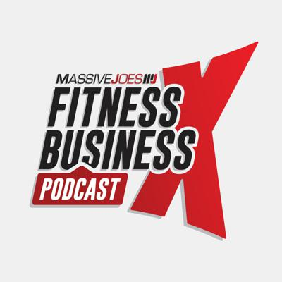 MassiveJoes Fitness x Business Podcast