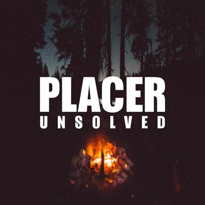 Placer Unsolved
