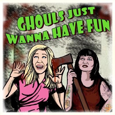 Ghouls Just Wanna Have Fun