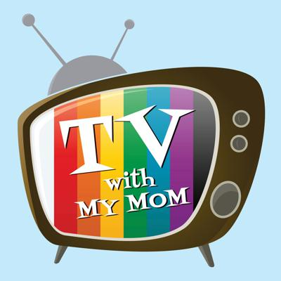 TV With My Mom