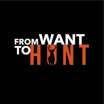 From Want To Hunt