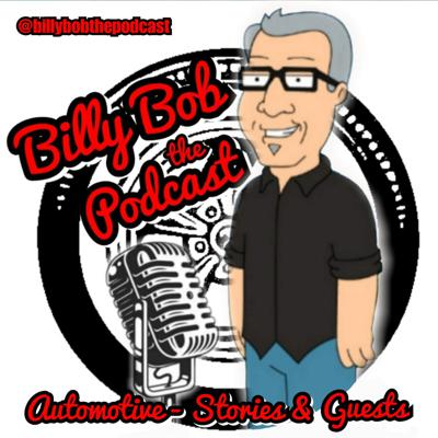 Billy Bob the Podcast