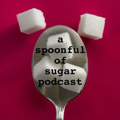 A Spoonful of Sugar : A Disney World Podcast