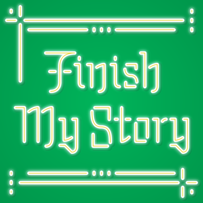 It's Finish My Story - the weekly podcast where three people (attempt to) create narratively complex stories... one line at a time. Stories are told!  Fun is had!  Mistakes are made!  Hosted by Jonathan Monitz, Peter Osterweil, and Cameron Hope.