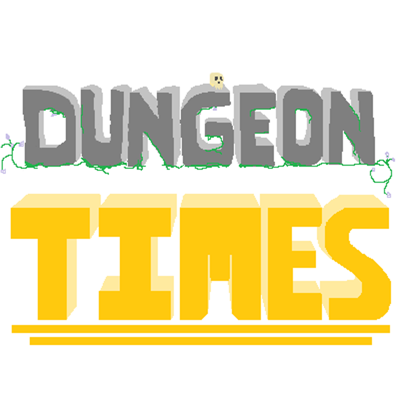 Dungeon Times!