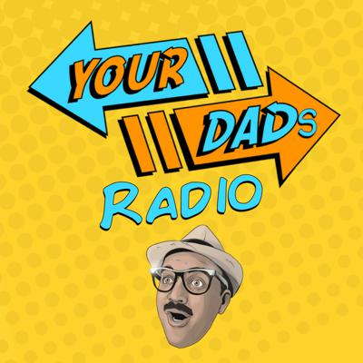 Your Dads Radio