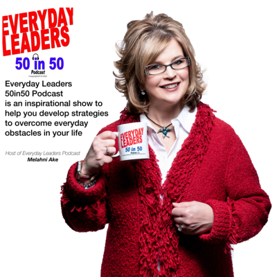 EveryDay Leaders 50 in 50 Podcast