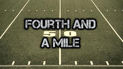 Fourth And A Mile