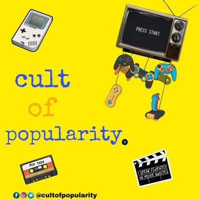 Cult of Popularity Podcast
