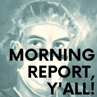 Morning Report, Y'all!