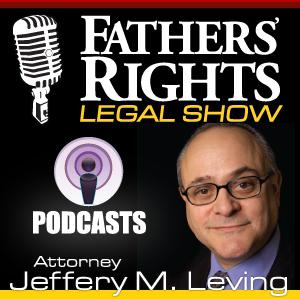 FATHERS' RIGHTS - Jeffery M. Leving