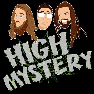 High Mystery is a comedy podcast where comedians get high and discuss the mysteries of the universe on the internet. New episodes every Monday at 4:20