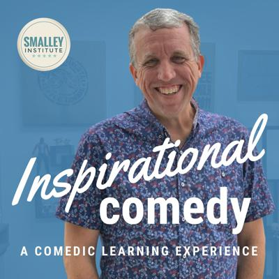 Inspirational Comedy with Dr. Michael Smalley
