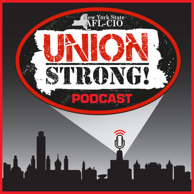 Union Strong is the official podcast of the New York State AFL-CIO. We share stories of working men and women who benefit from belonging to a union and having a voice in the workplace.