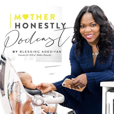 Mother Honestly Podcast
