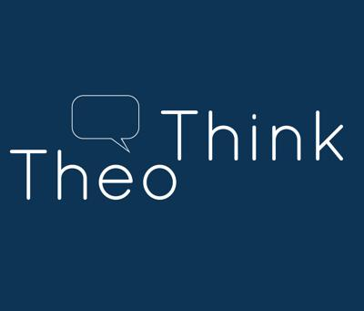 TheoThink - A Podcast