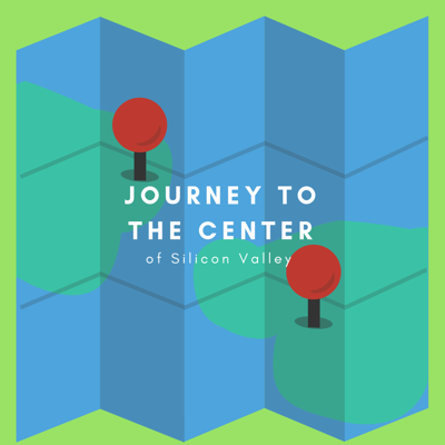 Journey to the Center of Silicon Valley