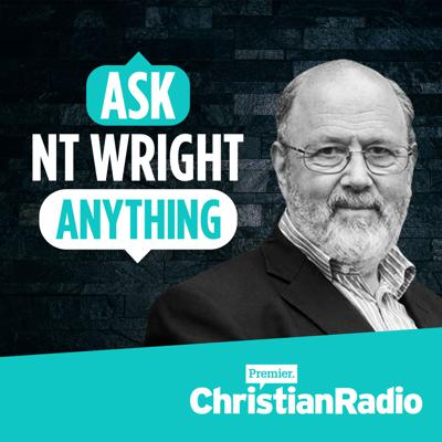 The fortnightly podcast that connects you to NT (Tom) Wright's thought and theology by allowing you to ask the questions.  Presented by Premier in partnership with SPCK and NTWrightOnline. Hosted by Justin Brierley. www.askntwright.com