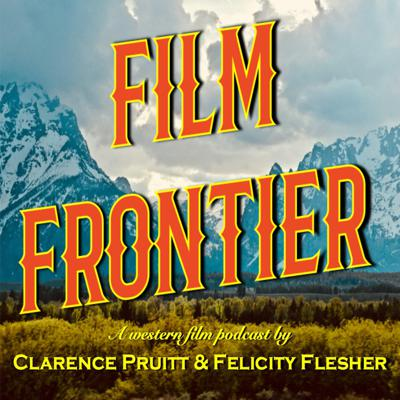 A WESTERN FILM PODCAST
