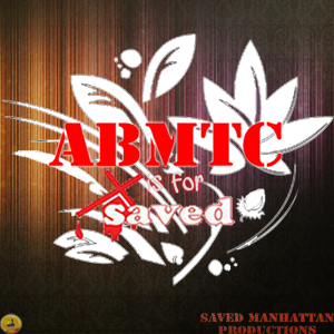 ABMTC is for Saved Members