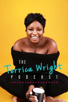 The Terrica Wright Podcast