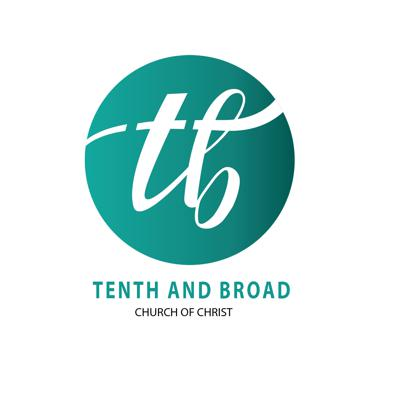 Tenth & Broad Church of Christ Podcast