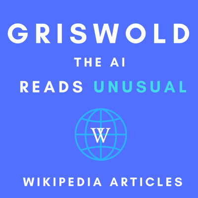 Don't you wish you had time to read all the bizarre Wikipedia articles out there? Well, now you don't have to wish—double-task it by listening to these gems while getting other things done. Griswold the AI and his artificial intelligence friends are here to read you select unusual articles that will blow your mind.