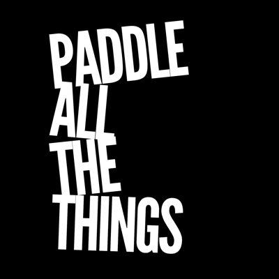 Paddle All The Things