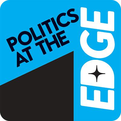 Politics at the Edge - from the University of East Anglia