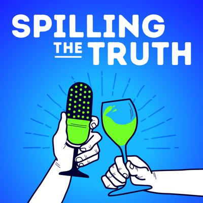 Spilling the Truth - Wine & Conversation