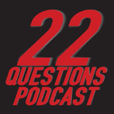 22 Questions Podcast