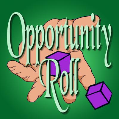 Opportunity Roll - Dungeons And Dragons 5E Podcast.