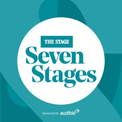 The Stage Podcast: Seven Stages