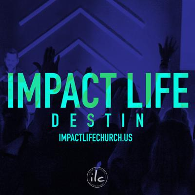 Impact Life Church, Destin, FL