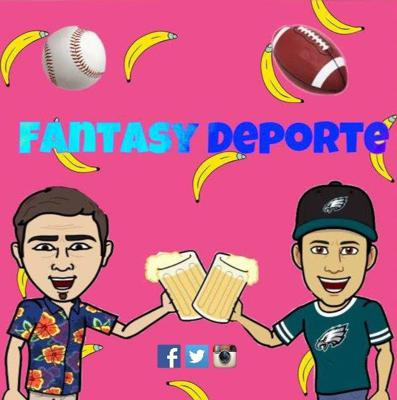 The Fantasy Deporte Podcast