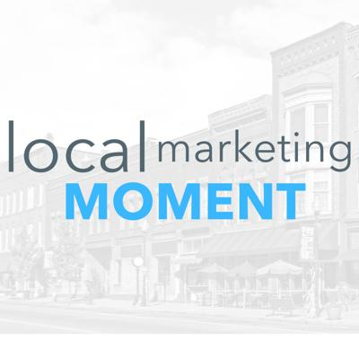 Local Marketing Moment