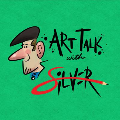 Art Talk with Silver
