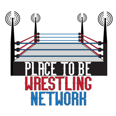 The only Place to Be for great wrestling podcasts!