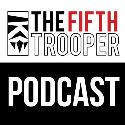 A Star Wars: Legion Podcast - The Fifth  Trooper