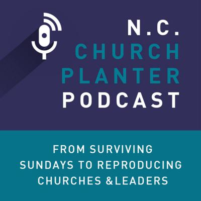 The North Carolina Church Planter Podcast is all about helping church leaders plant, sustain and reproduce healthy churches in North Carolina. We are about building tribe, reproducing churches and seeing communities being restored through God's glorious gospel.