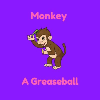 Monkey and A Greaseball's Podcast