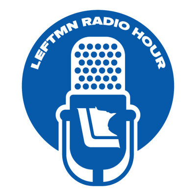 LeftMN Radio Hour 2-23-13