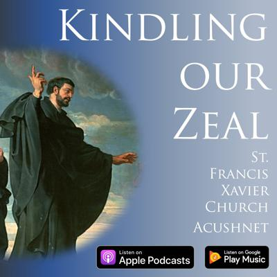 Kindling our Zeal