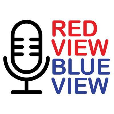 Red View Blue View Podcast