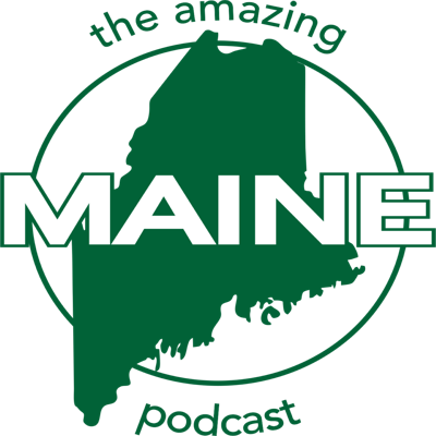 The Amazing Maine Podcast