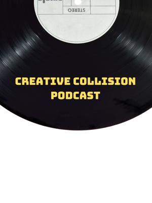 Creative Collision Podcast