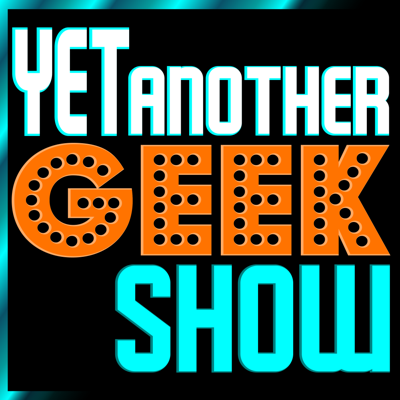 Yet Another Geek Show