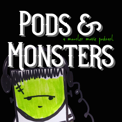 A Monster Movie Podcast